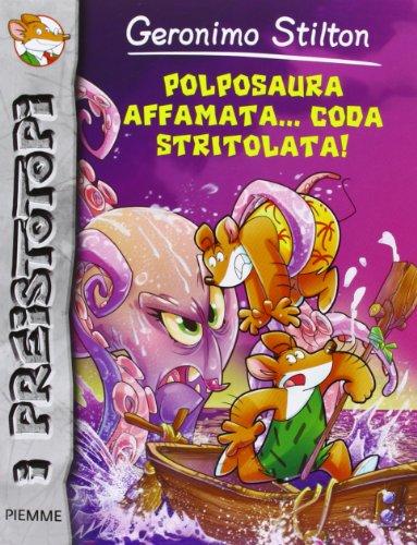 9788856628906: Geronimo Stilton: Polposaura Affamata...Coda Stritolata