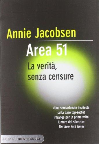 9788856631005: Area 51. La verità, senza censure