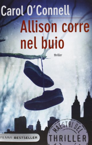 Allison corre nel buio (9788856631913) by O'Connell, Carol