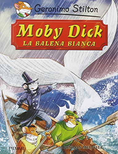 9788856634594: Moby Dick. La balena bianca di Herman Melville