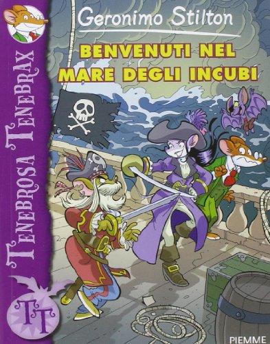 9788856634617: Benvenuti nel mare degli incubi. Ediz. illustrata (Tenebrosa Tenebrax)