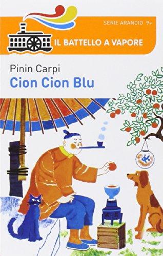 9788856639940: Cion Cion Blu (Il battello a vapore. Serie arancio)