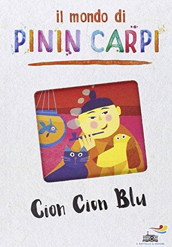 9788856644623: Cion Cion Blu. Il mondo di Pinin Carpi (Il battello a vapore)