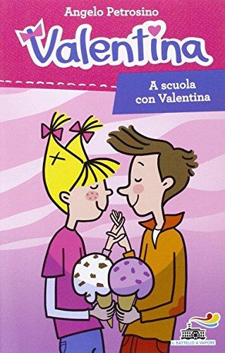 9788856645217: A scuola con Valentina