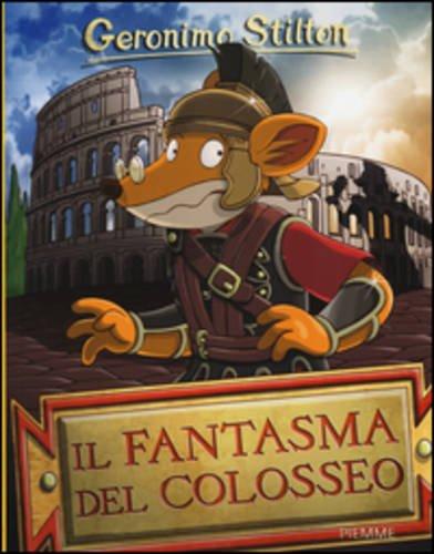 9788856649314: Il fantasma del Colosseo. Ediz. illustrata (Storie da ridere)