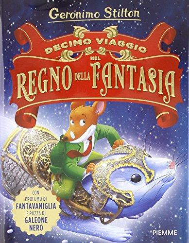 9788856649390: Decimo viaggio nel Regno della Fantasia (Grandi libri)