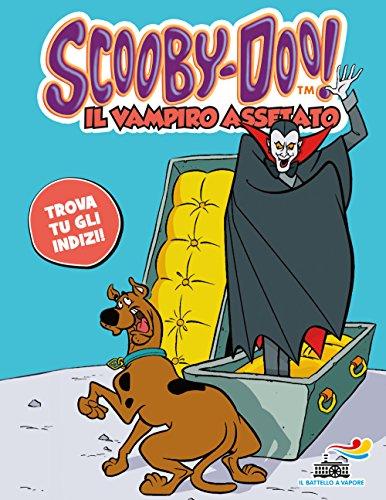 9788856650525: Il vampiro assetato (Il battello a vapore. Scooby-Doo!)