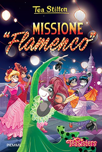 9788856651706: Missione �Flamenco�