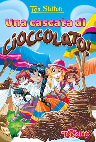 9788856651713: Una cascata di cioccolato! Ediz. illustrata