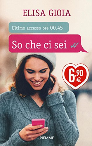 9788856655308: So che ci sei. Ediz. illustrata (Piemme pocket)