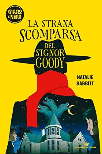 9788856666021: La strana scomparsa del signor Goody