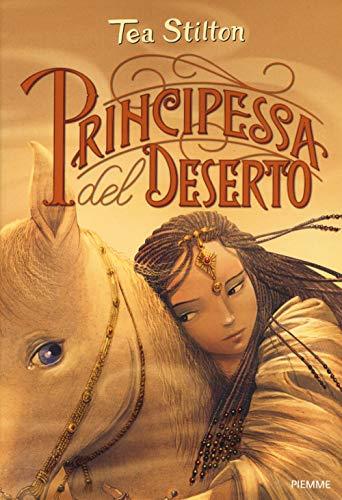 9788856670998: Principessa del deserto. Principesse del regno della fantasia. Nuova ediz.: 3