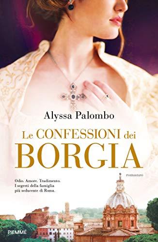 9788856673456: Le confessioni dei Borgia