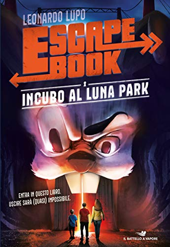 9788856674415: Incubo al luna park. Escape book