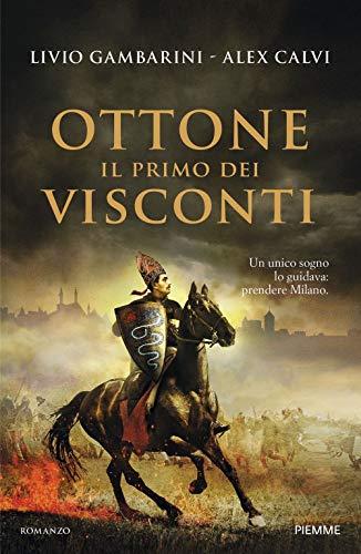 9788856675221: Ottone. Il primo dei Visconti