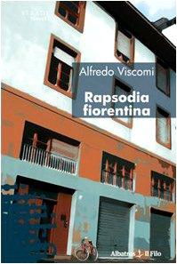 9788856714821: Rapsodia fiorentina (Nuove voci)