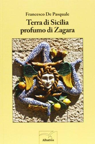 9788856762020: Terra di Sicilia profumo di zagara