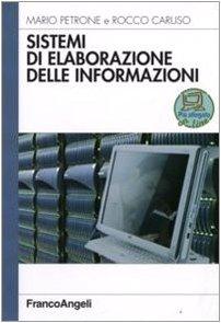 9788856801347: Sistemi di elaborazione delle informazioni