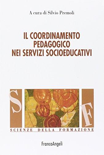9788856802221: Il coordinamento pedagogico nei servizi socioeducativi