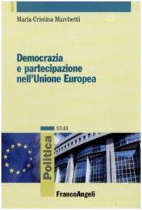 9788856815535: Democrazia e partecipazione nell'Unione Europea