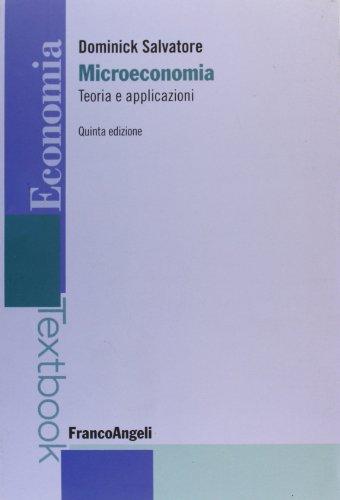9788856815825: Microeconomia: teoria e applicazioni (Economia - Textbooks)