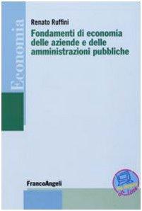Fondamenti di economia delle aziende e delle: Renato Ruffini