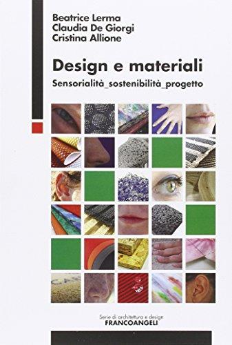 9788856836769: Design e materiali. Sensorialità, sostenibilità, progetto