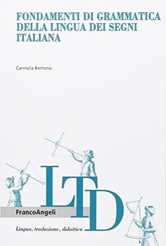 9788856845020: Fondamenti di grammatica della lingua dei segni italiana