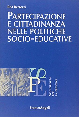 9788856846331: Partecipazione e cittadinanza nelle politiche socio-educative (Sociologia per la persona)