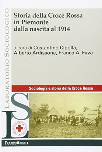 9788856848762: Storia della Croce Rossa in Piemonte dalla nascita al 1914