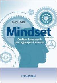 9788856849837: Mindset. Cambiare forma mentis per raggiungere il successo (Trend)
