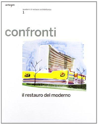 Confronti : quaderni di restauro architettonico, vol.