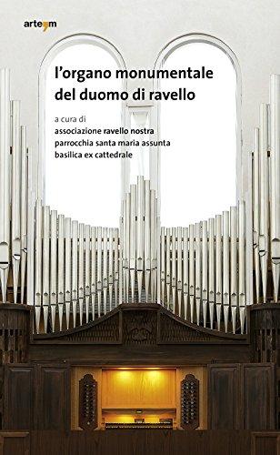 L Organo Monumentale del Duomo di Ravello.