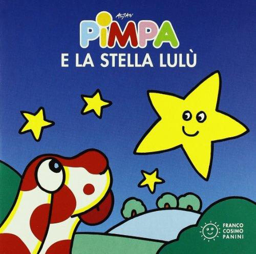 9788857003061: Pimpa e la stella Lulù. Ediz. illustrata (Piccole storie)