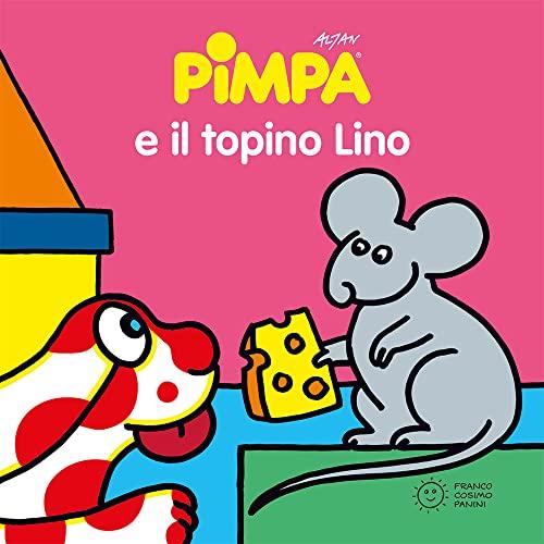 9788857003085: La Pimpa books: Pimpa e il topino Lino