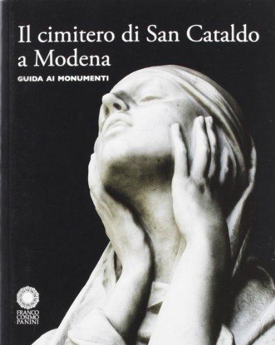 9788857004693: Il cimitero di San Cataldo a Modena. Guida ai monumenti