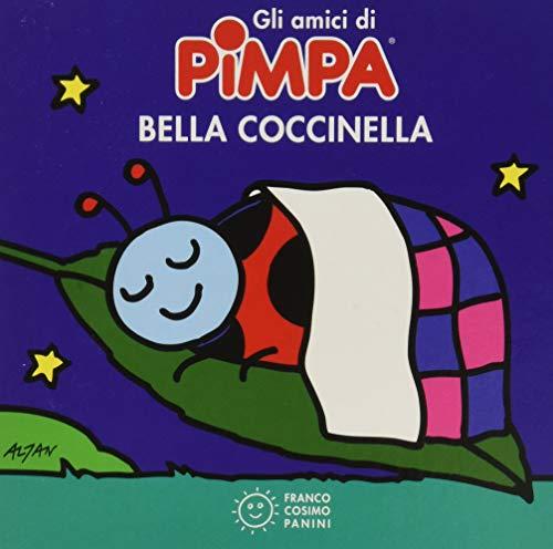 9788857005034: Bella coccinella. Gli amici di Pimpa. Ediz. illustrata