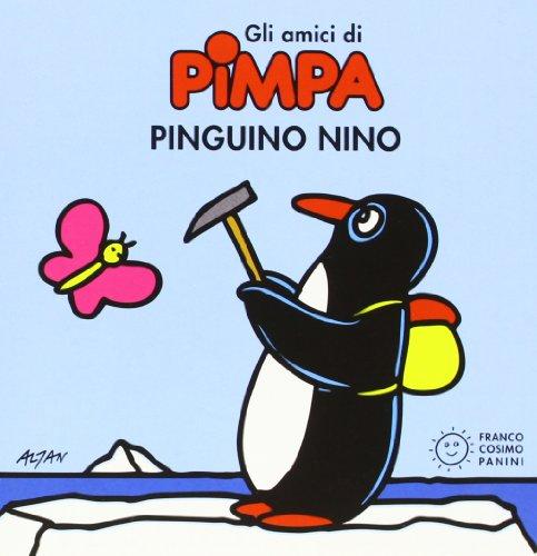 9788857005041: Pinguino Nino. Gli amici di Pimpa