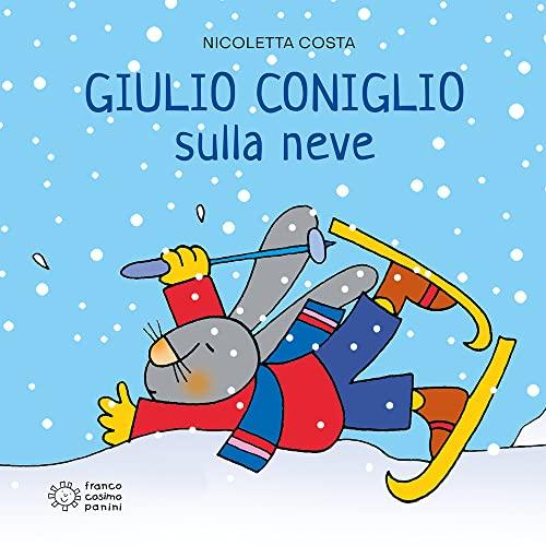 9788857005188: Giulio Coniglio va sulla neve