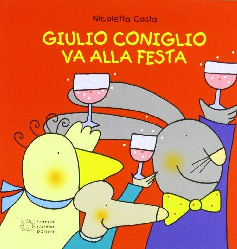 9788857005195: Giulio Coniglio va alla festa (Piccole storie)