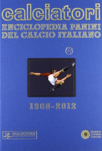 9788857005454: Calciatori. Enciclopedia Panini del calcio italiano. Con Indice: 14 (Sport)