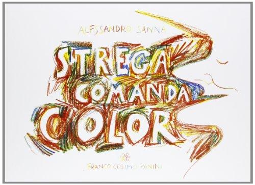 Strega comanda color (8857005925) by [???]