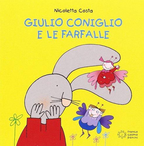 Giulio Coniglio e le farfalle: Costa, Nicoletta