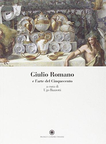 Giulio Romano e l'arte del Cinquecento