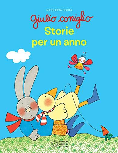 9788857015880: Giulio Coniglio. Storie per un anno. Ediz. a colori