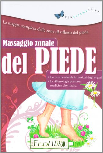 9788857101545: Massaggio zonale del piede