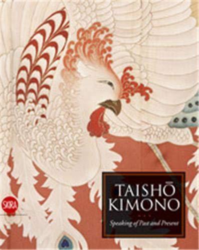 Taisho Kimono: Speaking of Past and Present: Dees, Jan