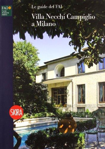 9788857200798: Villa Necchi Campiglio a Milano. Ediz. illustrata (Musei e luoghi artistici)