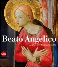 9788857201191: Beato Angelico. L'alba del Rinascimento