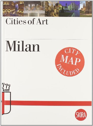 Milan. Cities of Art: Roberta D'Adda